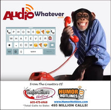 AudioWhatever.com (HumorHotlines.com) TEMP PAGE (Listen to ALL AUDIO!)