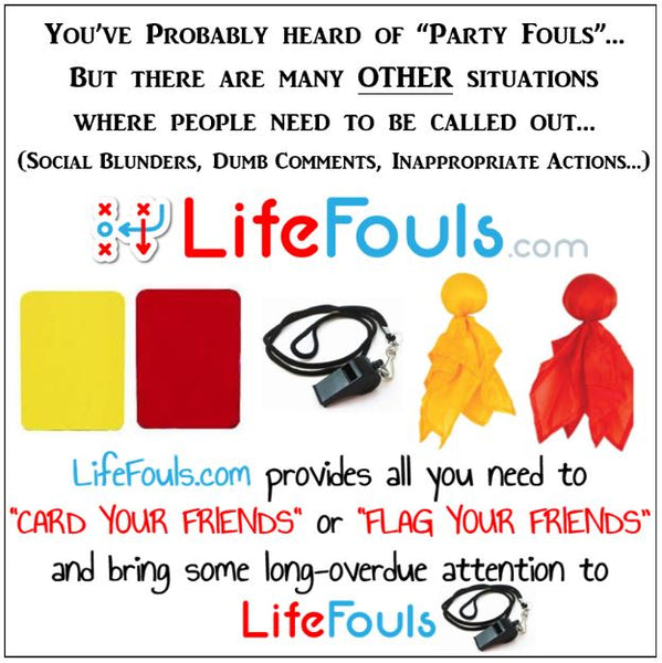 "LifeFouls.com <small>(Call 'em out for more than just ""Party Fouls"")</small>"