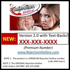 NEW Rejection Hotline 2.0 - now with text-backs!