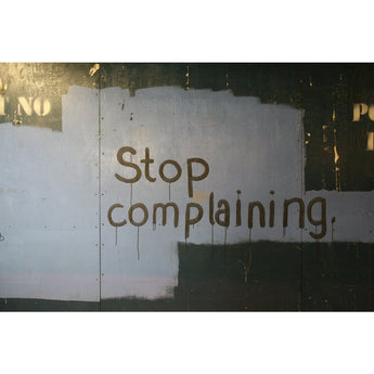 Stop Complaining (HumorHotlines.com - Get the phone number!)