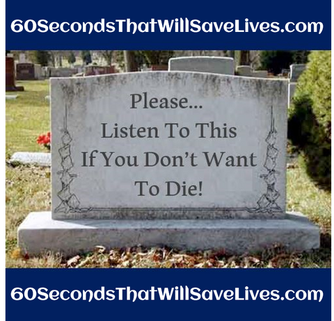 60 Seconds That Will Save Lives! (FREE MP3!)