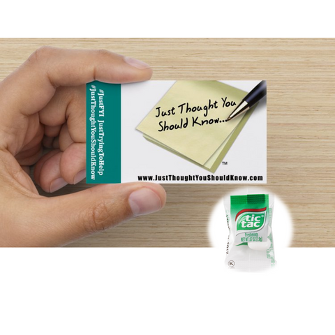 "Tic-Tac Breath Mints + ""Just Thought You Should Know"" Cards"