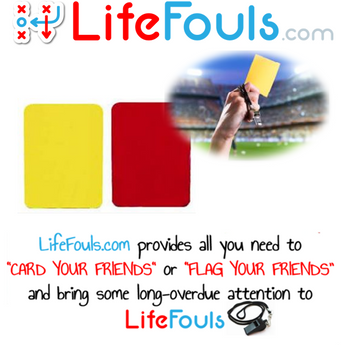 """ Life Fouls "" - Red and Yellow Card"