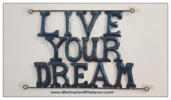 Live Your Dream!