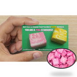 You are a PINK STARBURST. Don't Ever Let Anyone Treat You Like a Yellow Starburst!