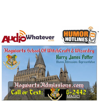 Hogwarts Admissions (Call or Text the Hogwarts Hotline?!)