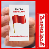 """That's a Red Flag!"" Card - SoManyRedFlags.com"