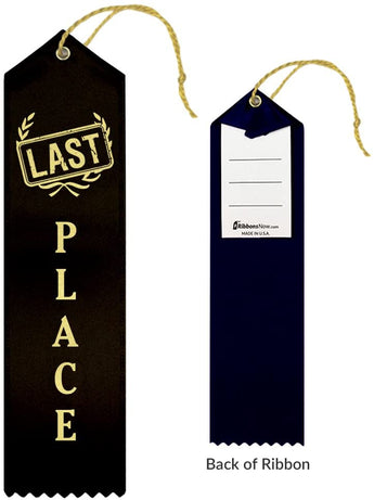 """LAST PLACE"" Ribbon"