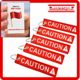 CAUTION Red Flag Keychains!