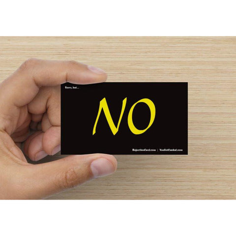 """NO"" Card  (RejectionCard.com)"