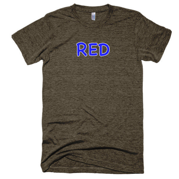 Wrong Color RED?!? Extra Soft (Tri-Blend)