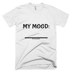 Fill In the Blank Shirts MY MOOD (FITB) T-Shirt