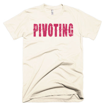"Living The Startup Dream ""Pivoting"" T-Shirt"