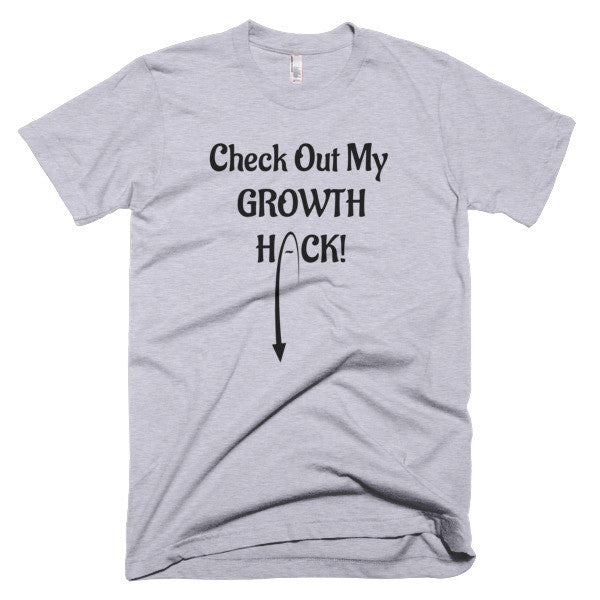 Growth Hack T-Shirt