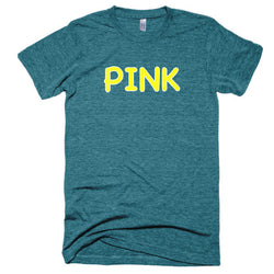 Wrong Color PINK?!? Extra Soft (Tri-Blend)