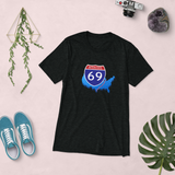 Interstate 69 (I-69) in the USA! Super-Soft TRI-BLEND