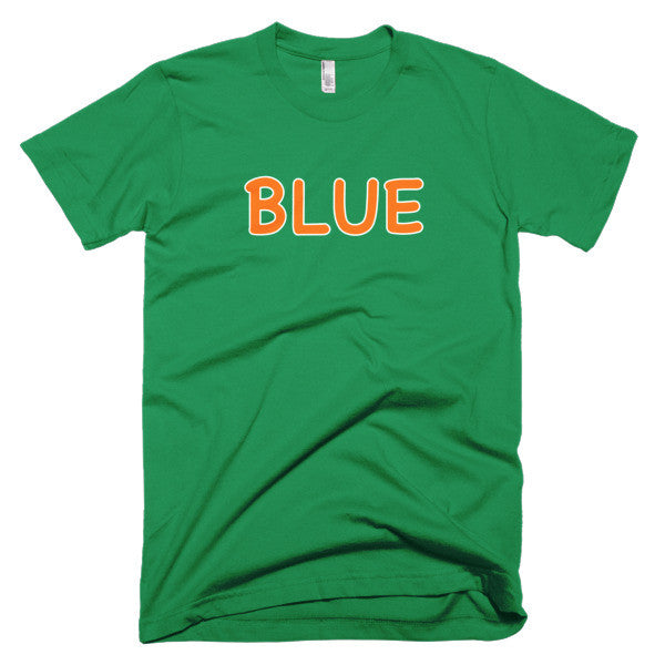 Wrong Color BLUE?!? T-Shirt