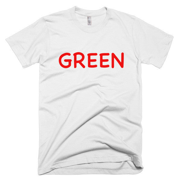 Wrong Color GREEN?!? T-Shirt
