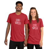 RED TEAM! Super-Soft TRI-BLEND Premium t-shirt