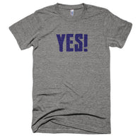 """YES!"" Extra Soft (Tri-Blend)"