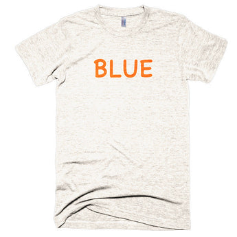 Wrong Color BLUE?!? Extra Soft (Tri-Blend)