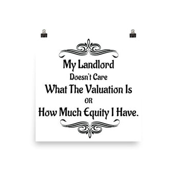My Landlord Doesn't Care About Valuation - Poster