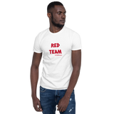 RED TEAM! Short-Sleeve Unisex T-Shirt