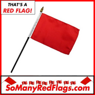 RED FLAG (small) - 4-inch x 6-inch Flag / 10-inch stick - SoManyRedFlags.com