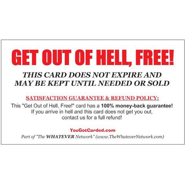 "YouGotCarded.com: ""Get Out Of Hell Free"" Card!"