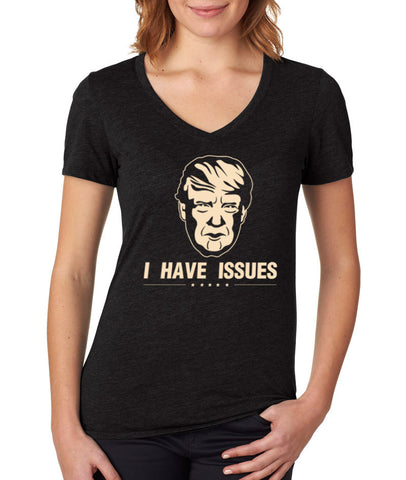 I Have Issues Womens V Neck T-shirt - 6044