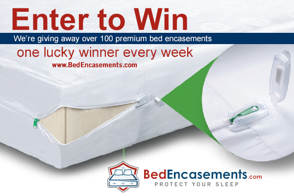 Enter to Win - Premium Bed Encasement Set