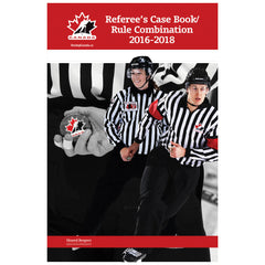 Hockey Canada Referee's Case Book/Rule Combination 2016-2018 - teamcanada