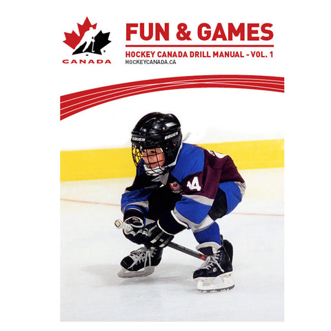 Hockey Canada - Fun & Games - Drill Manual Vol. 1 - teamcanada