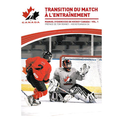 Transition du match à l'entraînement ©2010 - teamcanada