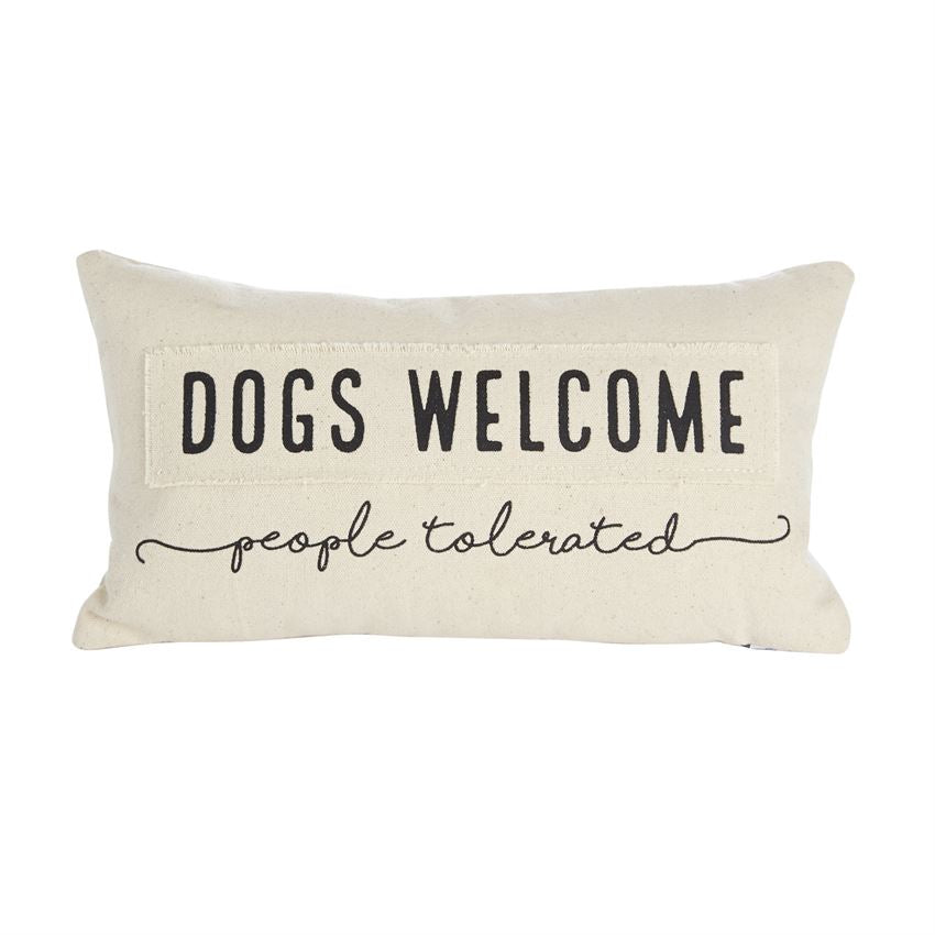 Mud Pie Pillow (Dogs Welcome, People Tolerated)