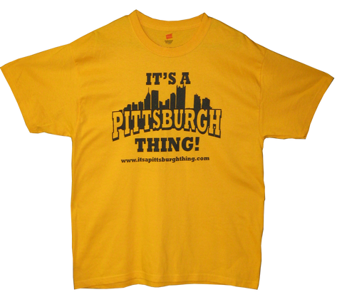 It's a Pittsburgh Thing - Tees