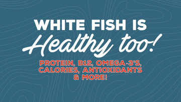 White Fish is Healthy Too