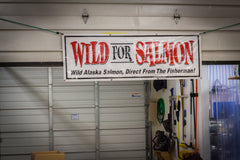 Wild for Salmon Sign