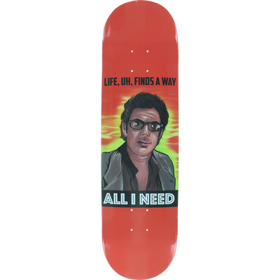 All I Need Dinosaurs Rule Street Skateboard Deck 8.1