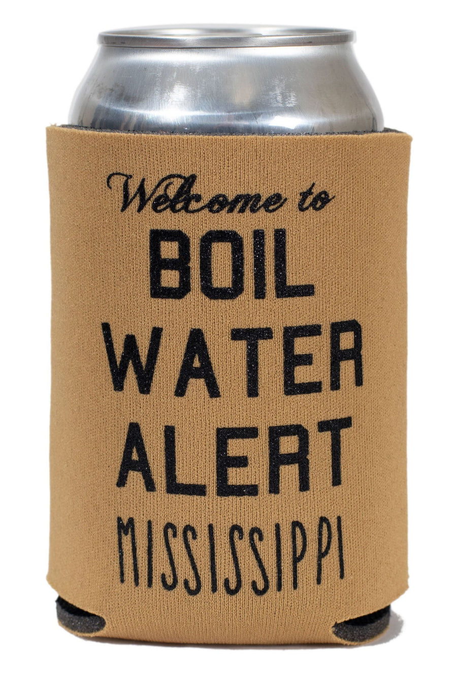 Welcome to Boil Water Alert Mississippi Koozie