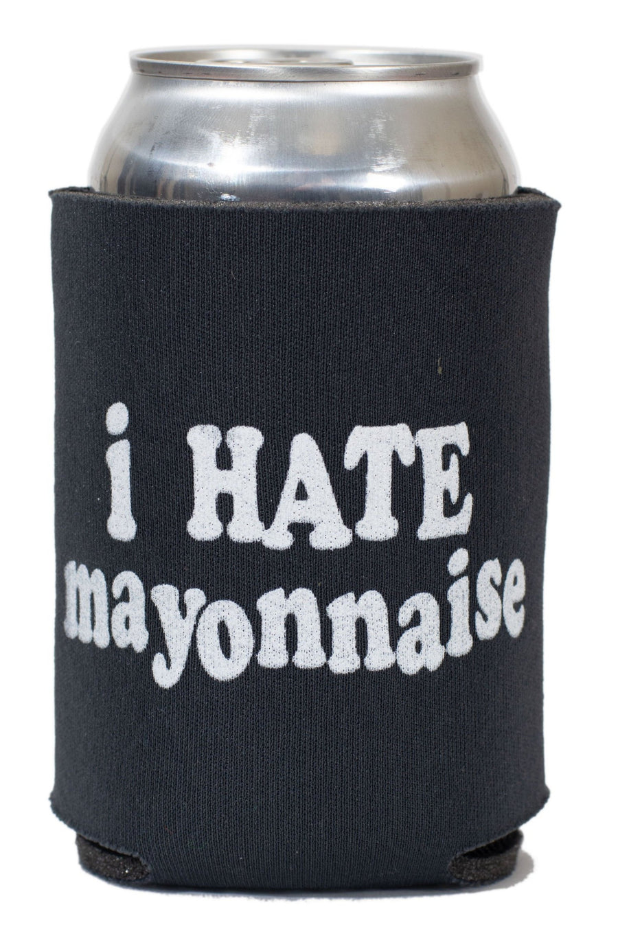 I Hate Mayonnaise Koozie
