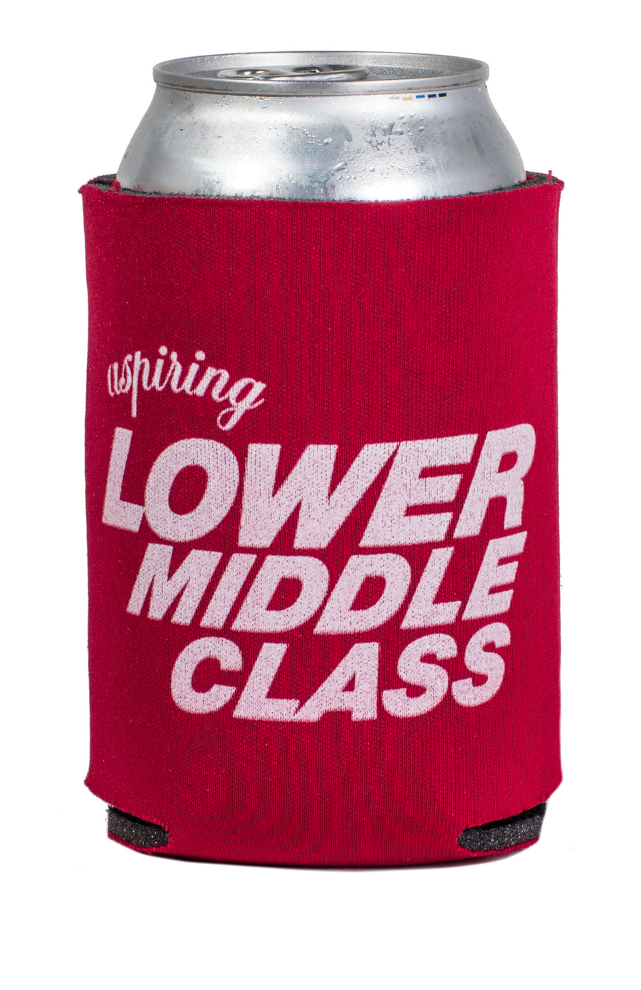 Aspiring Lower Middle Class Koozie