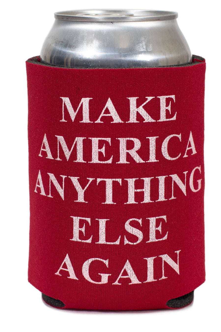 Make America Anything Else Again Koozie