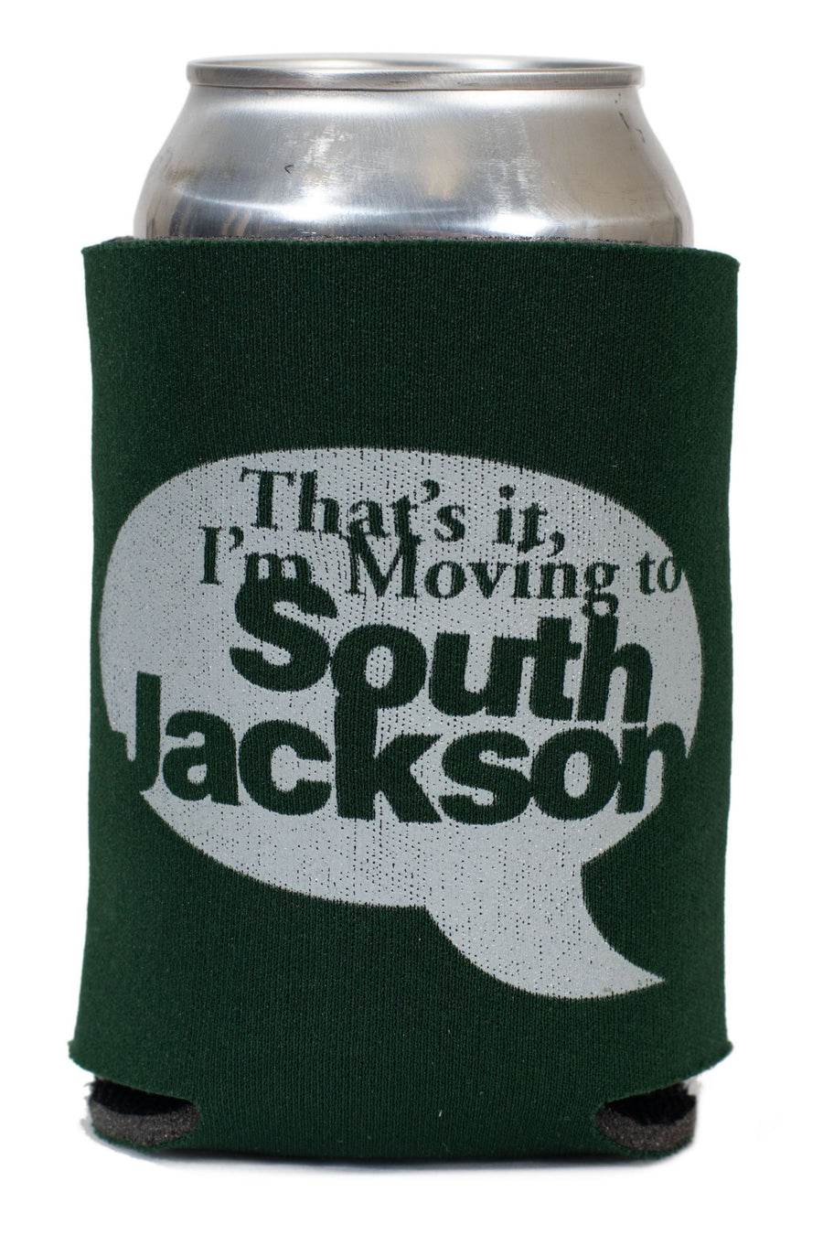 That's it, I'm Moving to South Jackson Koozie