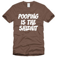 Pooping is the Shiznit