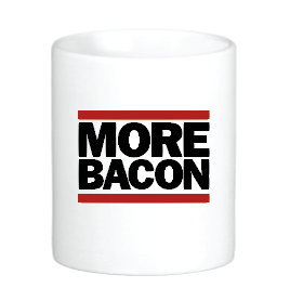 More Bacon Mug