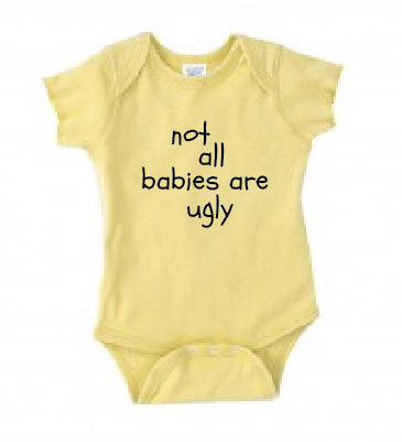 not all babies are ugly