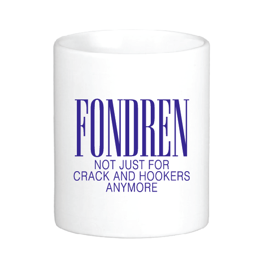 Fondren: Not Just for Crack and Hookers Anymore Mug