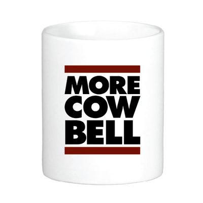 More Cow Bell