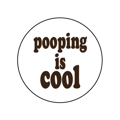 Pooping is Cool